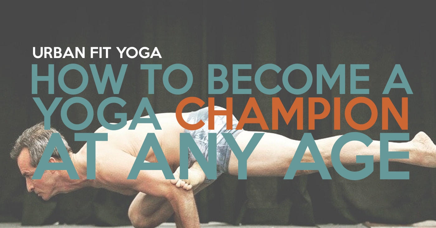 how to become a yoga champion at any agePicture
